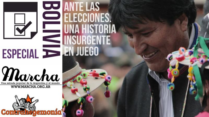 Bolivia ante las elecciones. una historia insurgente en juego