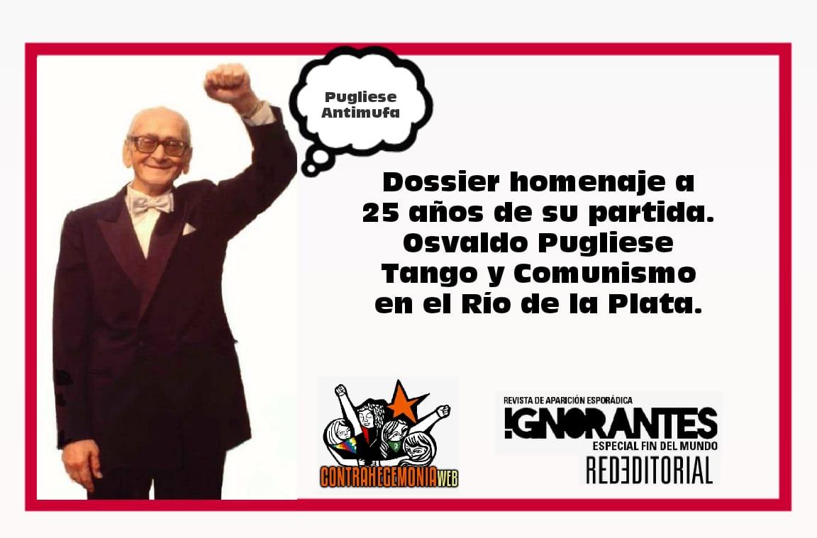 Osvaldo Pugliese: Tango y Revolución en el Río de la Plata